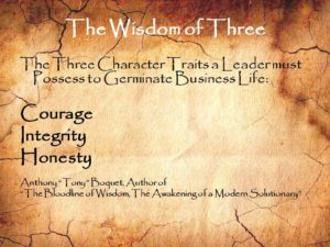 The Wisdom of Three Character Traits of a Leader